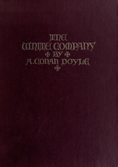 The White Company by Sir Arthur Conan Doyle
